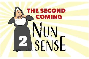 Nunsense II: The Second Coming at Urban Grace   Tacoma Events